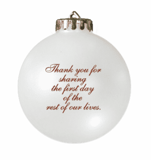 Custom Christmas wedding ornament with message on back in white and red. Acrylic or glass ball.
